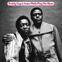Buddy Guy & Junior Wells,	Play The Blues featuring Eric Clapton