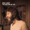 Mike Lundy, The Rhythm Of Life