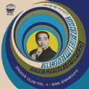 Sinn Sisamouth, Groove Club Vol. 4: Sinn Sisamouth Vol. 1