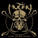 Mutiny, A Night Out With The Boys
