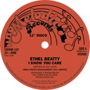 Ethel Beatty, I Know You Care / It's Your Love