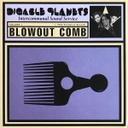 Digable Planets, Blowout Comb