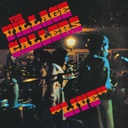 The Village Callers, Live