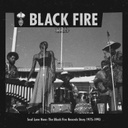 Black Fire, The Black Fire Records Story 1975​-​1993