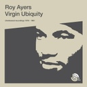 Roy Ayers, Virgin Ubiquity: Unreleased Recordings 1976 - 1981