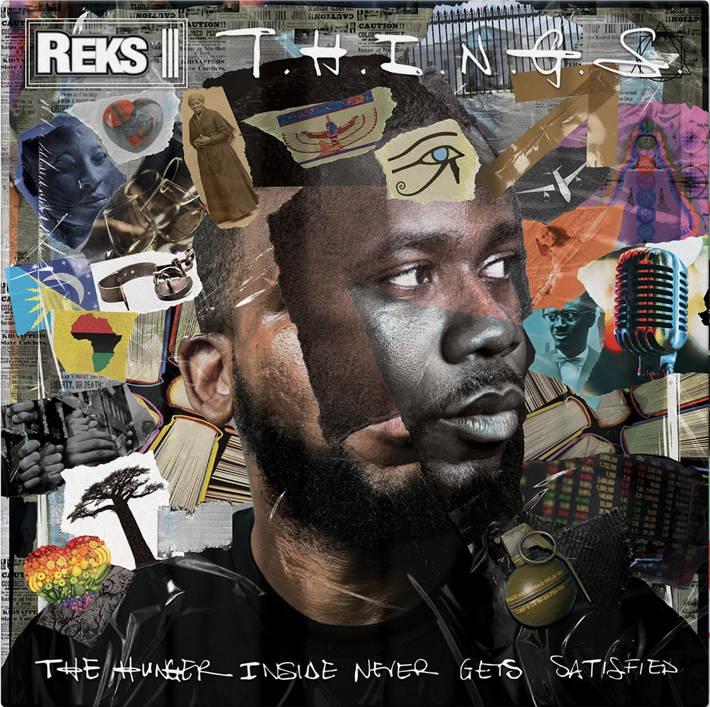 Reks, T.H.I.N.G.S. (The Hunger Insider Never Gets Satisfied) (COLOR)