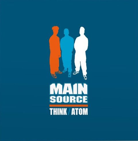 Main Source,	Think / Atom (COLOR)