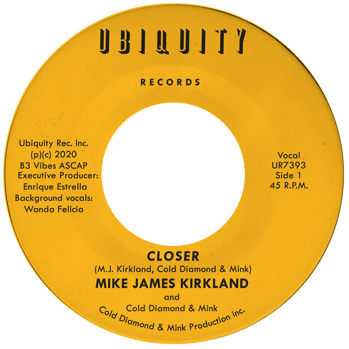 Mike James Kirkland and Cold Diamond & Mink, Closer