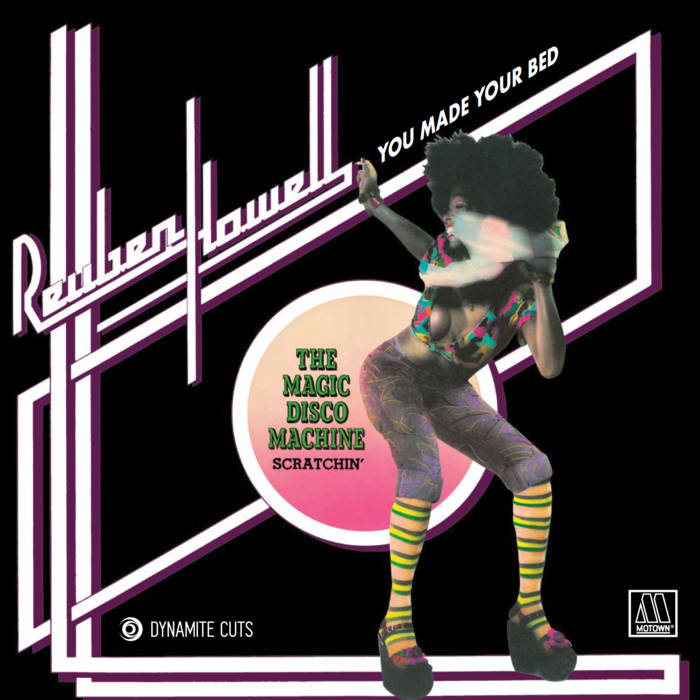 Reuben Howell / Magic Disco Machine, You Made Your Bed / Scratchin