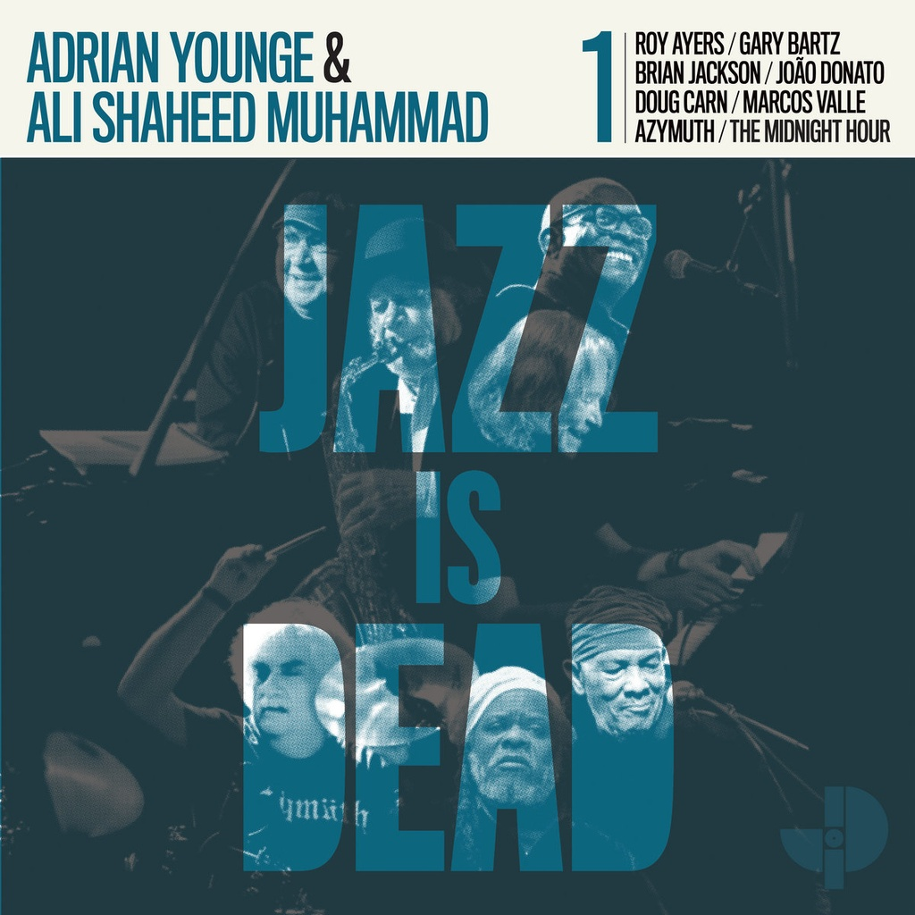 Adrian Younge and Ali Shaheed Muhammad, Jazz Is Dead
