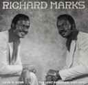 Richard Marks Love Is Gone: The Lost Sessions: 1969-1977