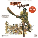 Shaft in Africa, 45s collection