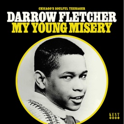[KENT 520 LP] Darrow Fletcher, My Young Misery
