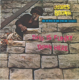 [NA5181-LP] James Brown, Sho Is Funky Down Here
