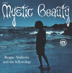 [MARREG011] Reggie Andrews And The Fellow, Mystic Beauty