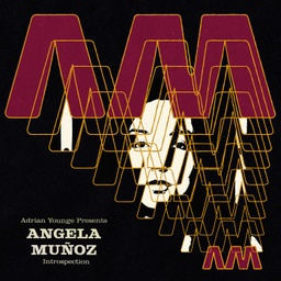 [LL045] Adrian Younge Presents: Angela Muñoz, Introspection