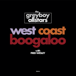 [KNOW-02] The Greyboy Allstars, West Coast Boogaloo (COLOR)