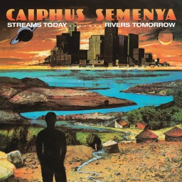 [BEWITH086LP] Caiphus Semenya, Streams Today… Rivers Tomorrow