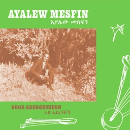 [NA5191-LP] Ayalew Mesfin, Good Aderegechegn (Blindsided By Love)