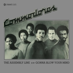 [DYNAM7073] Commodores, The Assembly line / Gonna blow your mind