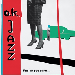 [PI 07] L'Orchestre O.K. Jazz, Pas Un Pas Sans... The Boleros of O.K. Jazz 1957-77