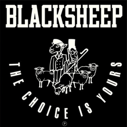 [MRB7193] Black Sheep, The Choice Is Yours