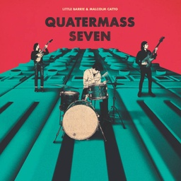 [MMS043LP] Little Barrie & Malcom Catto, Quartermass Seven
