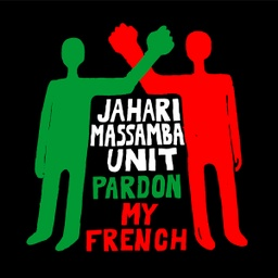 [MMS042-LP] Jahari Massamba Unit, Pardon My French