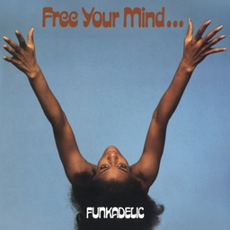 [HIQLP077] Funkadelic, Free Your Mind… (COLOR)