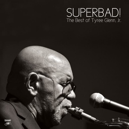 [TRLP-9091BONUS7] Superbad! The Best of Tyree Glenn Jr.