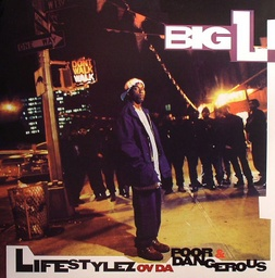 [TEG78509-LP] Big L, Lifestylez Ov Da Poor & Dangerous