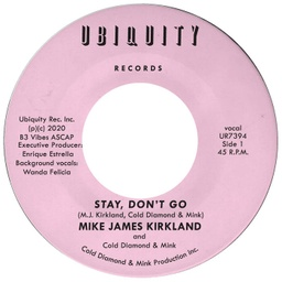 Mike James Kirkland and Cold Diamond & Mink, Stay, Don't Go