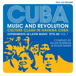 [SJRLP461] CUBA: Music and Revolution, Culture Clash in Havana: Experiments in Latin Music 1975-85 Vol.1