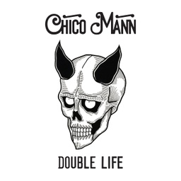 Chico Mann, Double Life