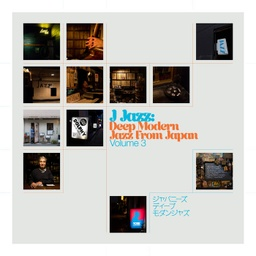 [BBE652LP] J Jazz Volume 3: Deep Modern Jazz from Japan