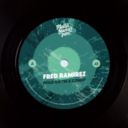 [MSR024] Fred Ramirez, Hold On I'm Coming