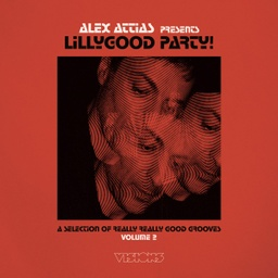 [BBE581LP] Alex Attias presents LillyGood Party Vol. 2