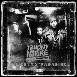 [TB-5114-1] Naughty by Nature, Poverty's Paradise (25th Anniversary – Remastered)