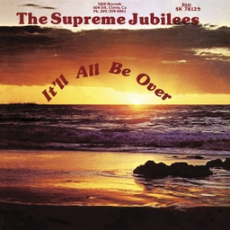 [LITA120LP] Supreme Jubilees, It'll All Be Over