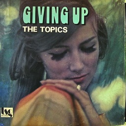 [PLP-7129] The Topics, Giving Up
