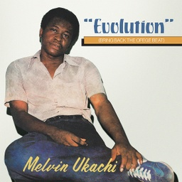 [TWM68 LITA] Melvin Ukachi, Evolution - Bring Back The Ofege Beat (CLEAR)