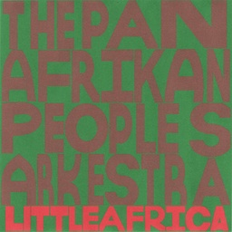 [P12-6788] The Pan Afrikan Peoples Arkestra, Nyjah's Theme / Little Africa