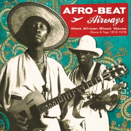 [AALP068] Afro​-​Beat Airways - West African Shock Waves - Ghana & Togo 1972​-​1978 (2021 LP Repress)