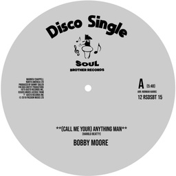 "[12RSDSBT15] Bobby Moore/Sweet Music, (Call Me You) Anything Man/ I Get Lifted""	12"