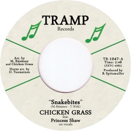 Chicken Grass Feat. Princess Shaw, Snakebites