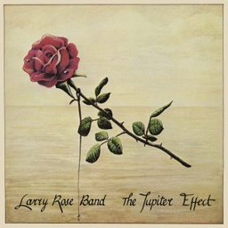 [BBE627LP] Larry Rose Band, The Jupiter Effect