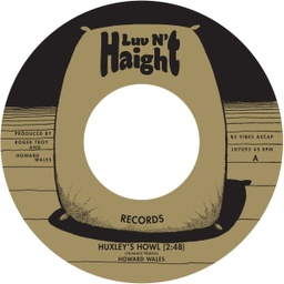 [LH7093] Howard Wales, Huxley's Howl b​/​w My Blues