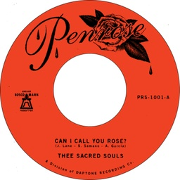 [PRS1001] Thee Sacred Souls, Can I Call You Rose / Weak For Your Love