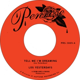 [PRS1005] Los Yesterdays, Tell Me I'm Dreaming / Time