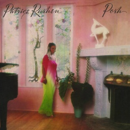[STRUT220LP] Patrice Rushen, Posh (Remastered)